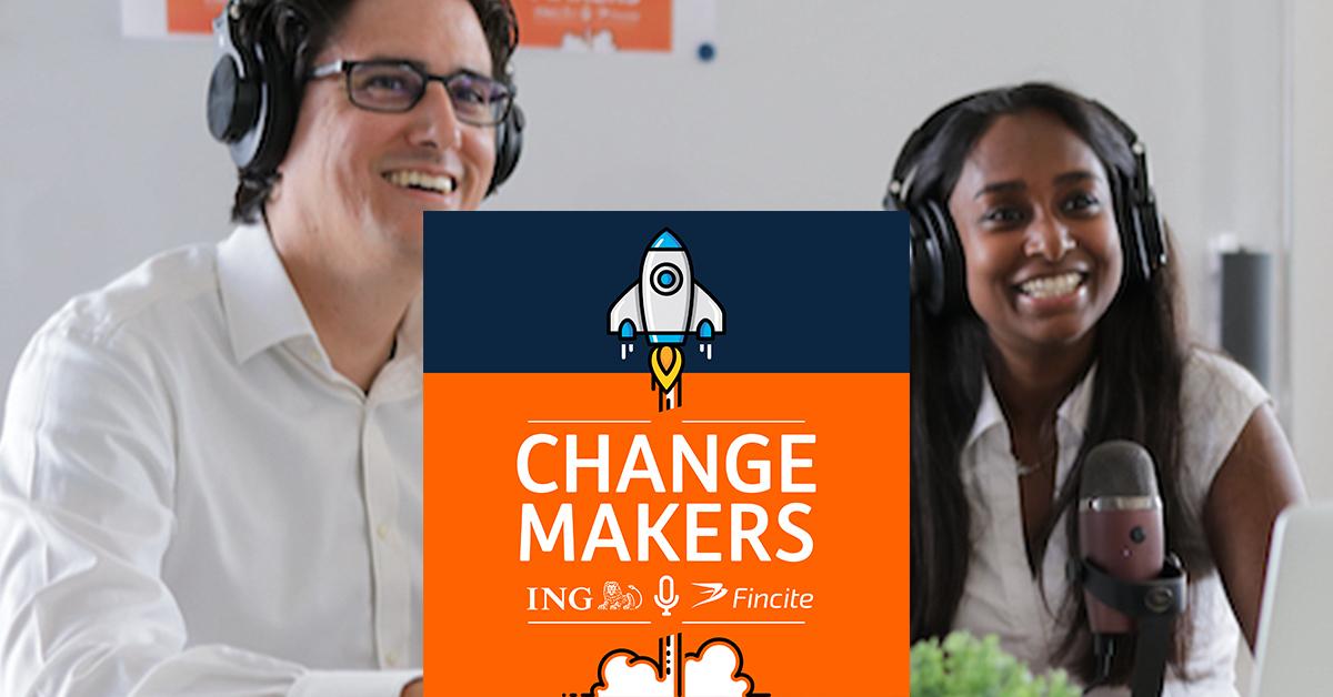 "Agiles Arbeiten: Fincite und ING präsentieren Podcast ""Changemakers"""